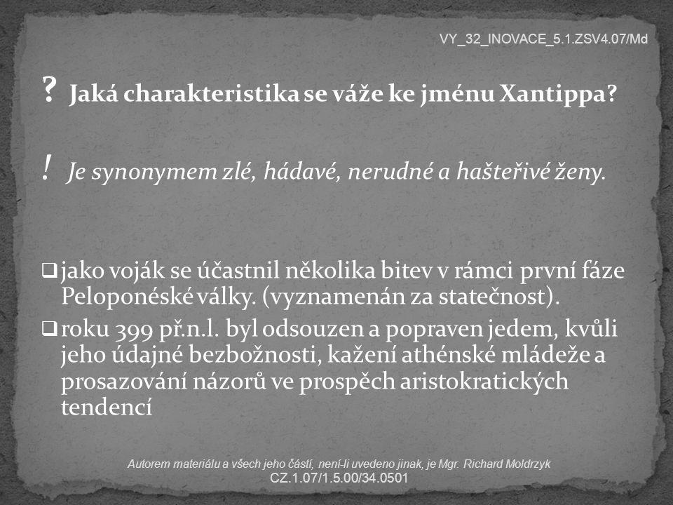 Jaká charakteristika se váže ke jménu Xantippa