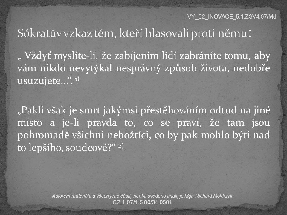 Sókratův vzkaz těm, kteří hlasovali proti němu: