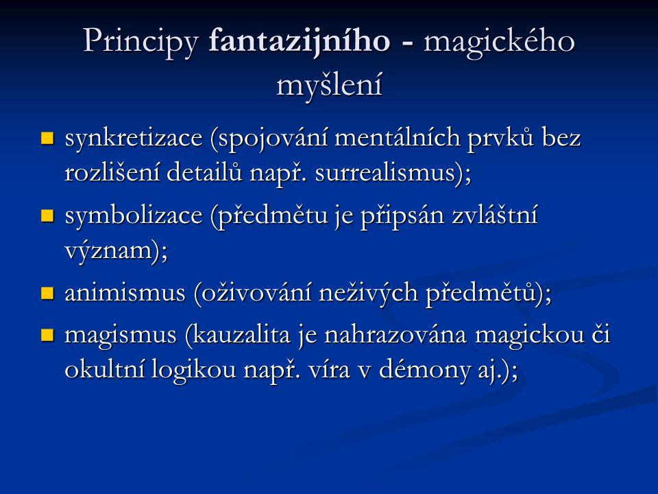 Principy fantazijního - magického myšlení