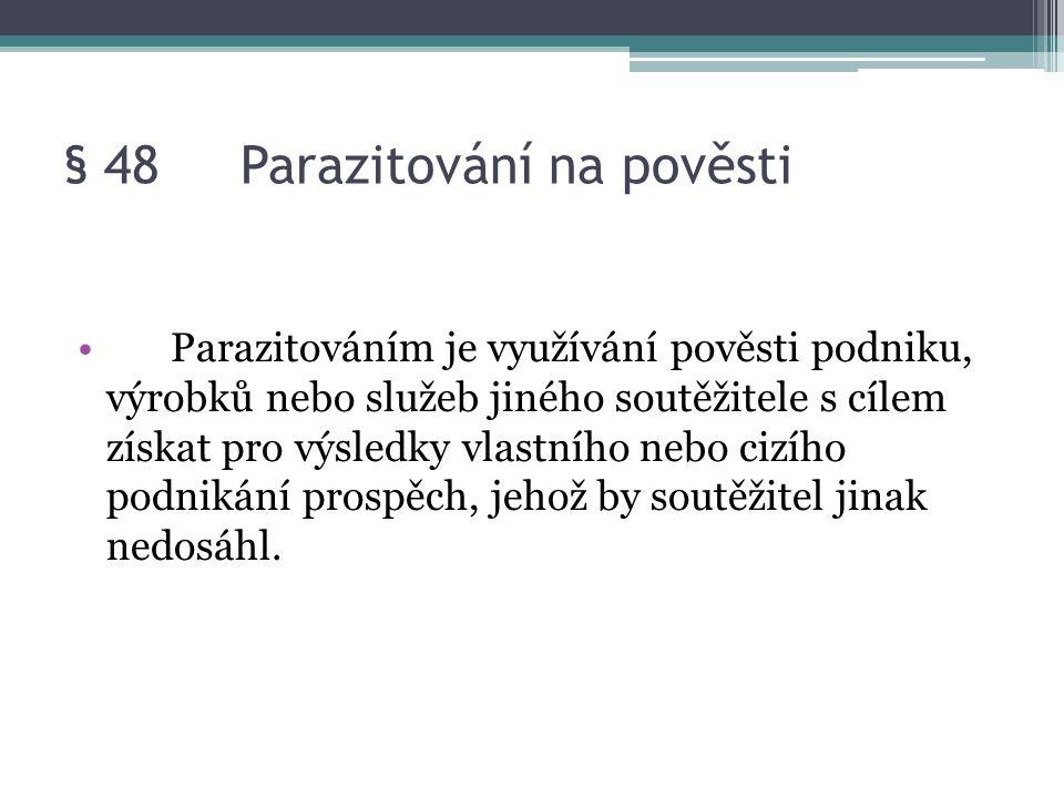 § 48 Parazitování na pověsti