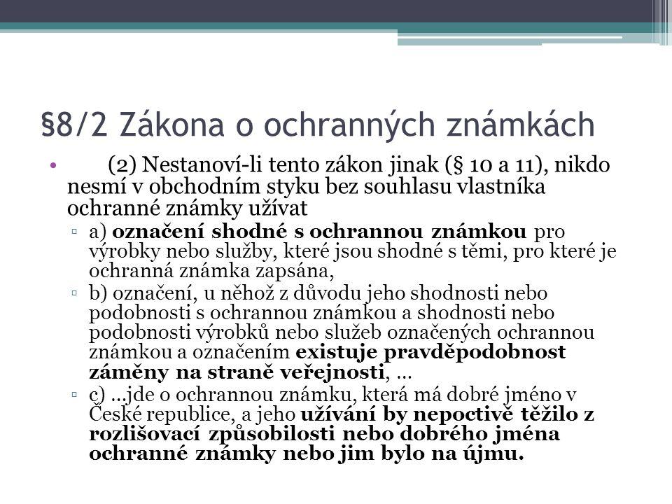 §8/2 Zákona o ochranných známkách