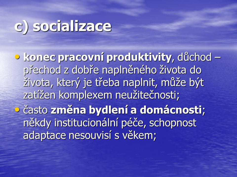 c) socializace