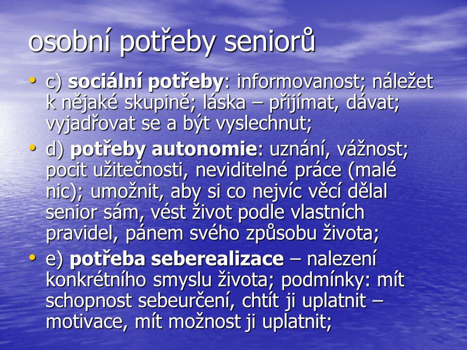 osobní potřeby seniorů