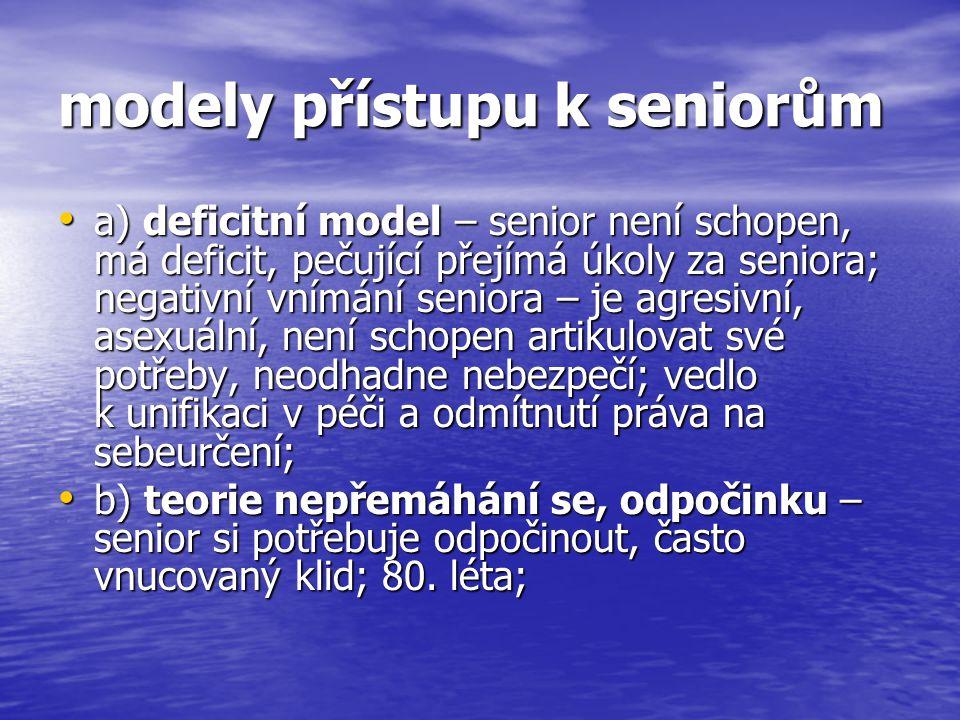 modely přístupu k seniorům