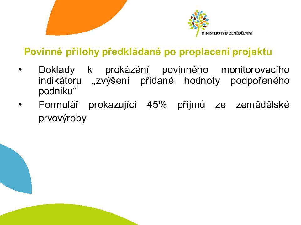 Povinné přílohy předkládané po proplacení projektu