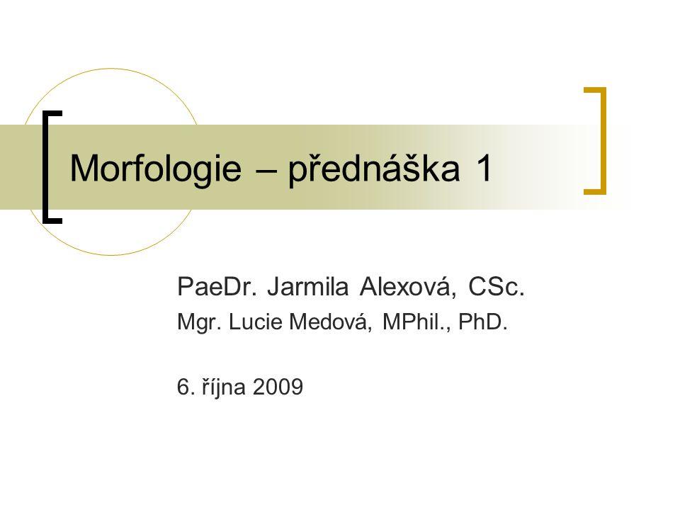 Morfologie – přednáška 1