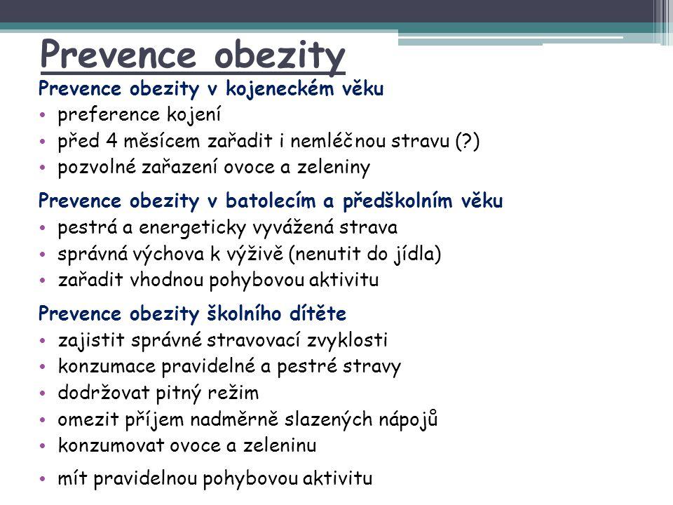 Prevence obezity Prevence obezity v kojeneckém věku preference kojení