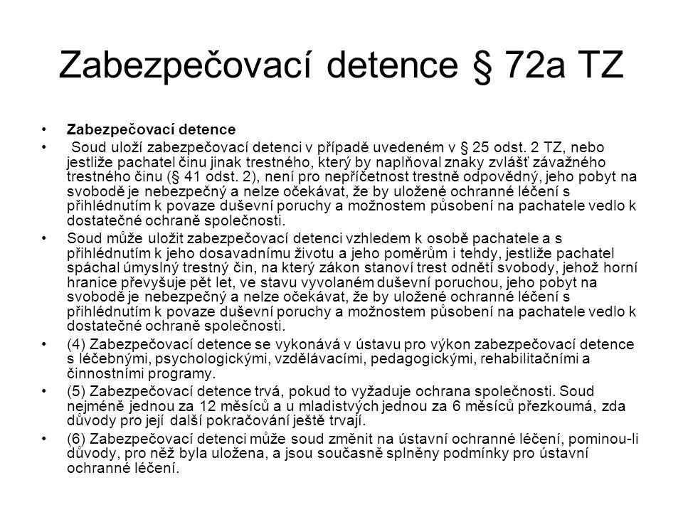Zabezpečovací detence § 72a TZ