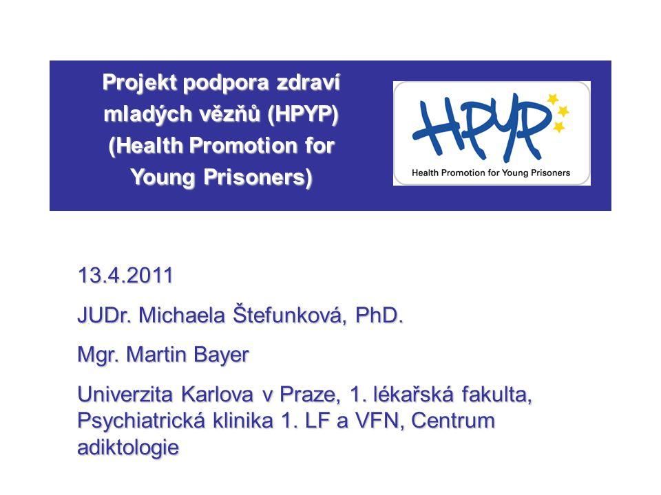 Projekt podpora zdraví mladých vězňů (HPYP) (Health Promotion for Young Prisoners)