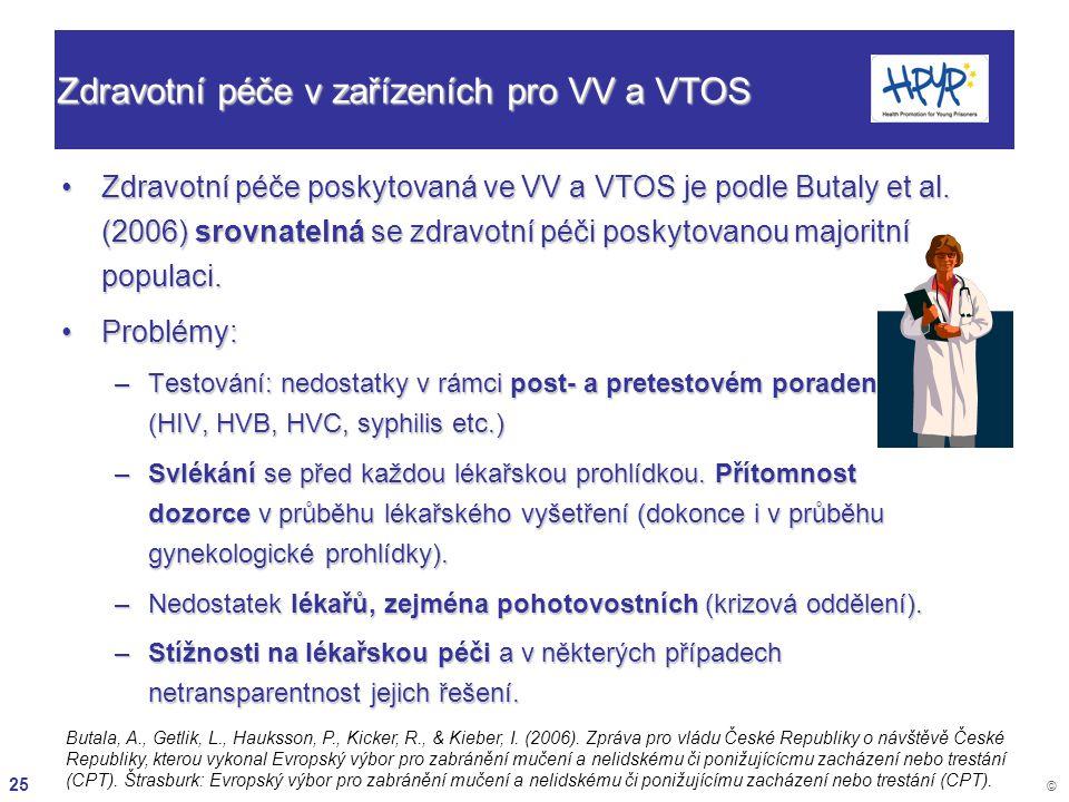 Zdravotní péče v zařízeních pro VV a VTOS