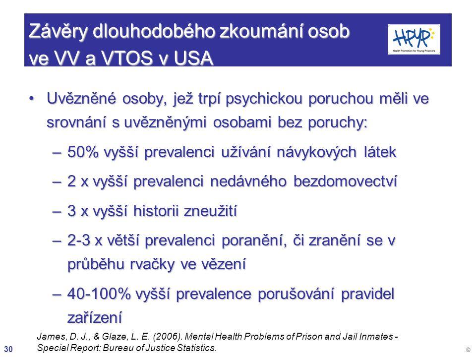 Závěry dlouhodobého zkoumání osob ve VV a VTOS v USA