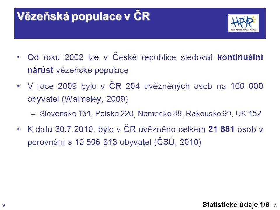 Vězeňská populace v ČR Od roku 2002 lze v České republice sledovat kontinuální nárůst vězeňské populace.