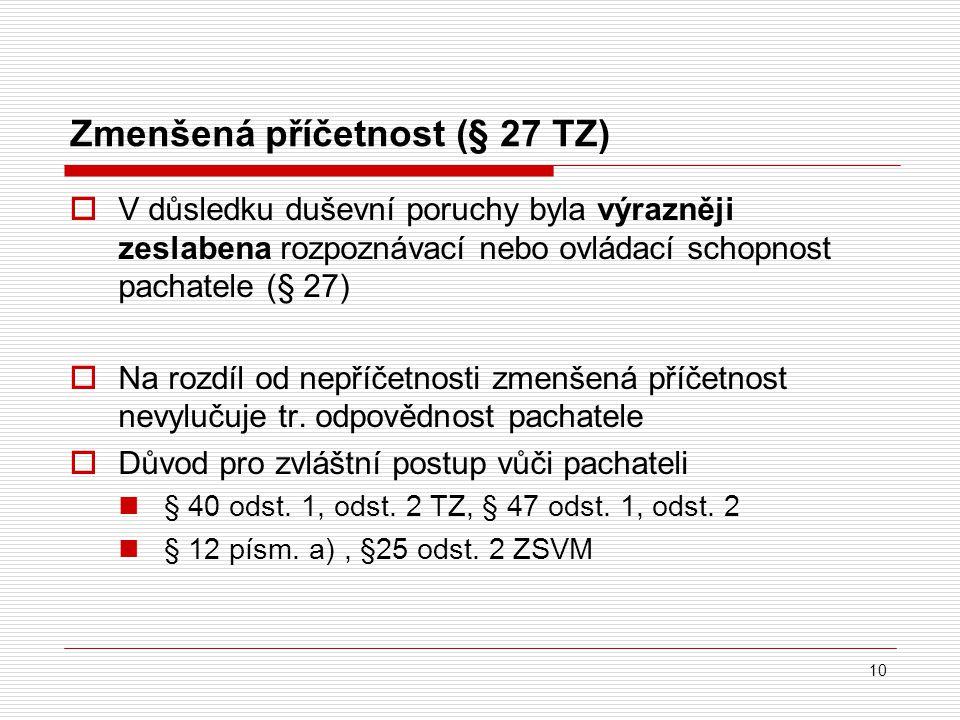 Zmenšená příčetnost (§ 27 TZ)