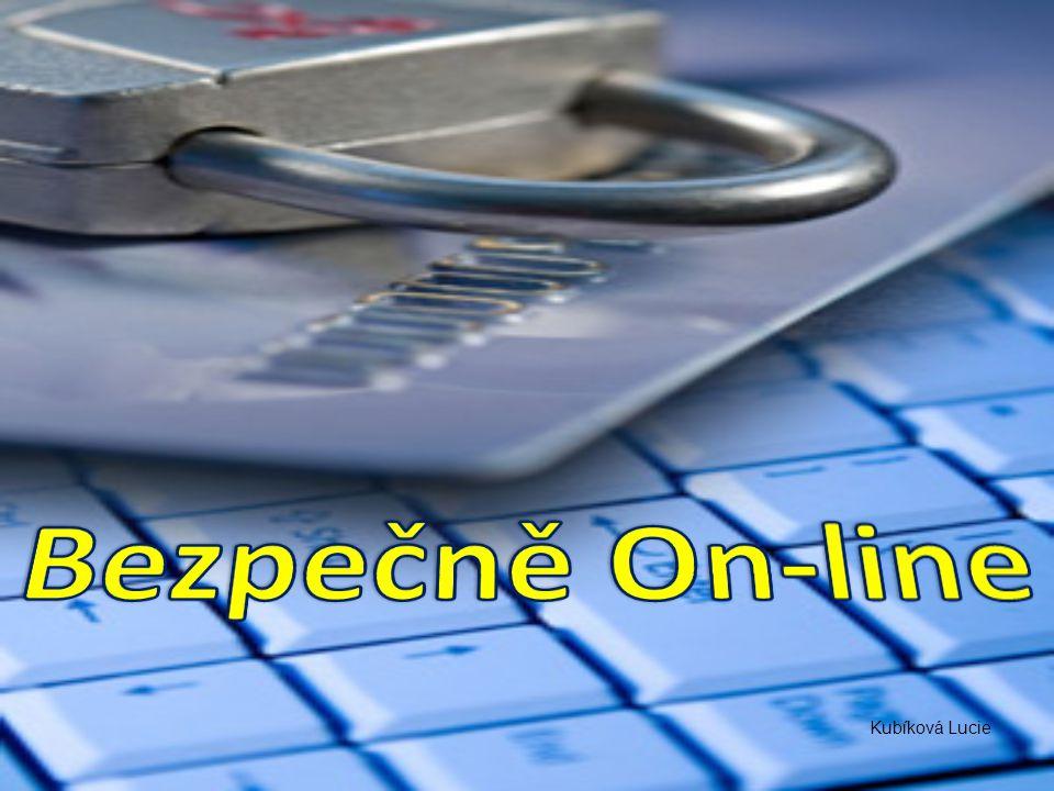 Bezpečně On-line Kubíková Lucie
