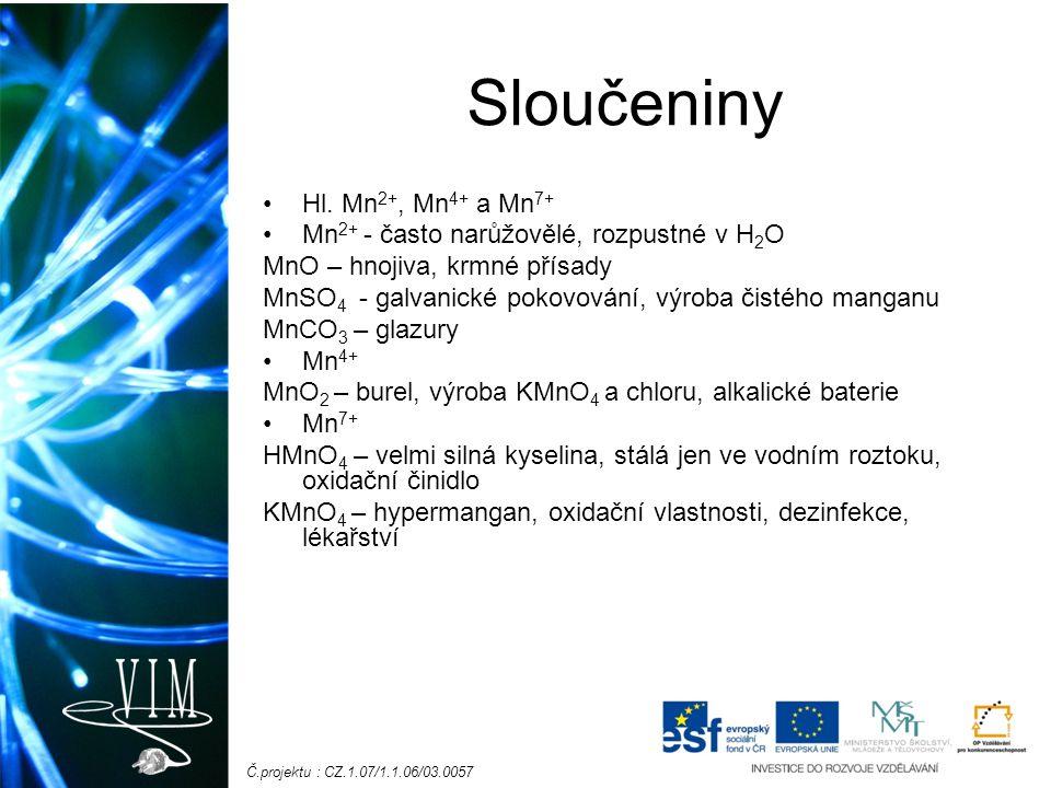 Sloučeniny Hl. Mn2+, Mn4+ a Mn7+