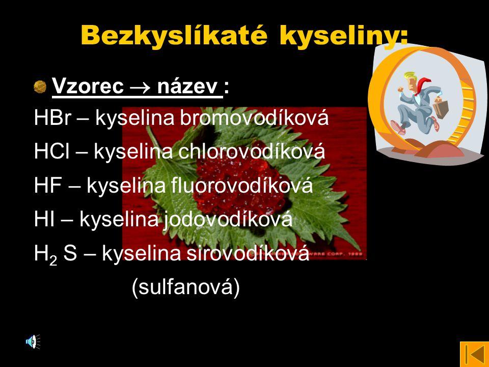 Bezkyslíkaté kyseliny: