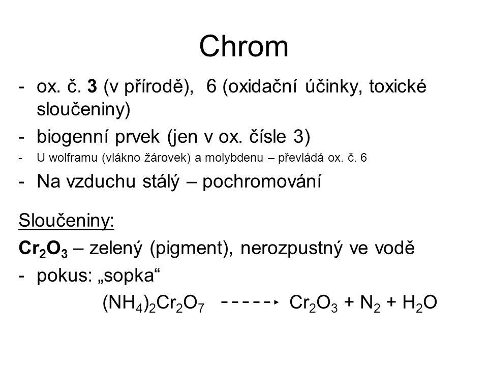 Chrom ox. č. 3 (v přírodě), 6 (oxidační účinky, toxické sloučeniny)