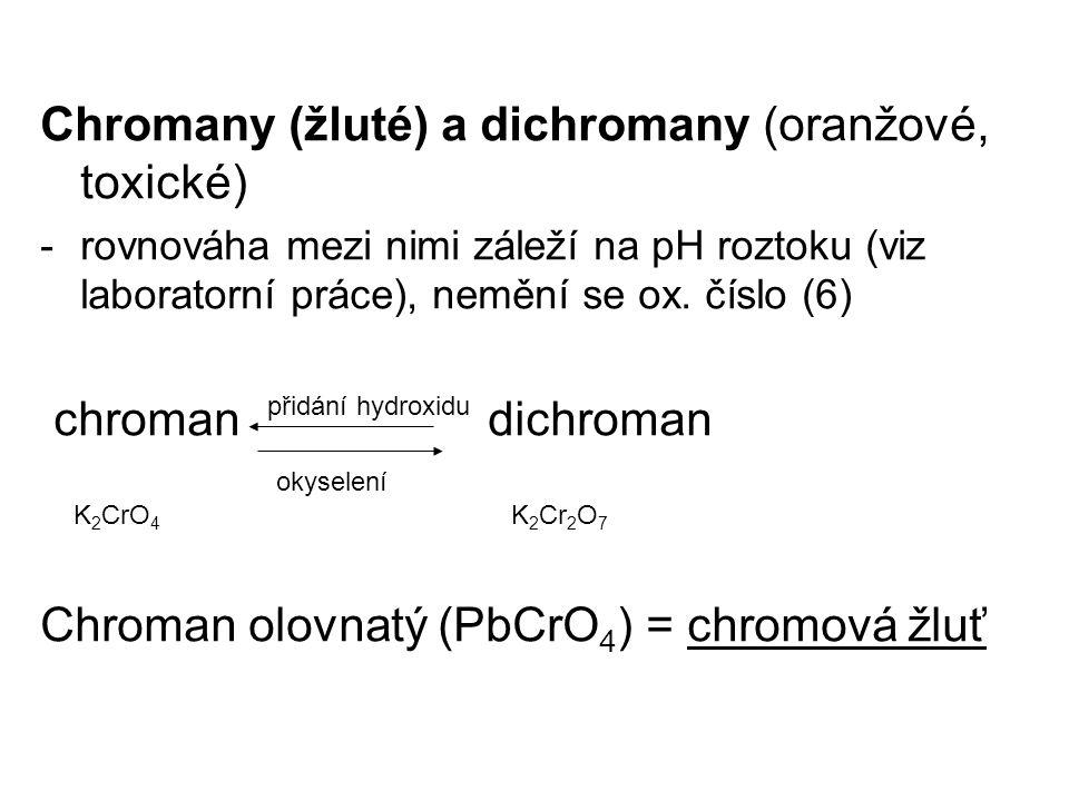 Chromany (žluté) a dichromany (oranžové, toxické)