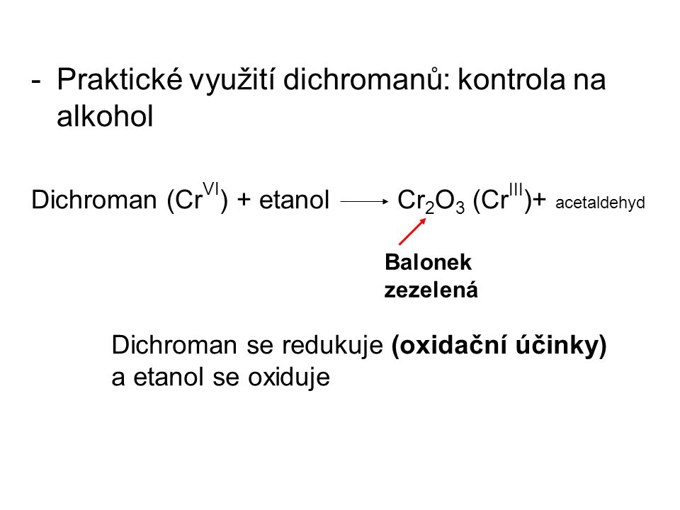 Praktické využití dichromanů: kontrola na alkohol