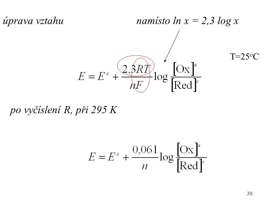 úprava vztahu namísto ln x = 2,3 log x po vyčíslení R, při 295 K