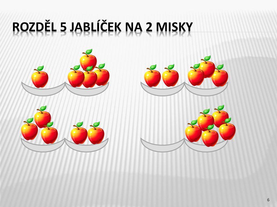 Rozděl 5 jablíček na 2 misky