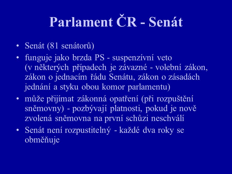 Parlament ČR - Senát Senát (81 senátorů)