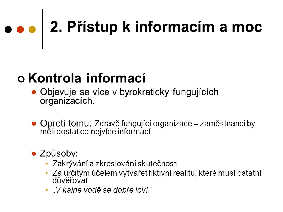 2. Přístup k informacím a moc