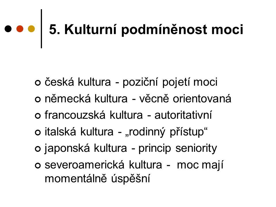 5. Kulturní podmíněnost moci