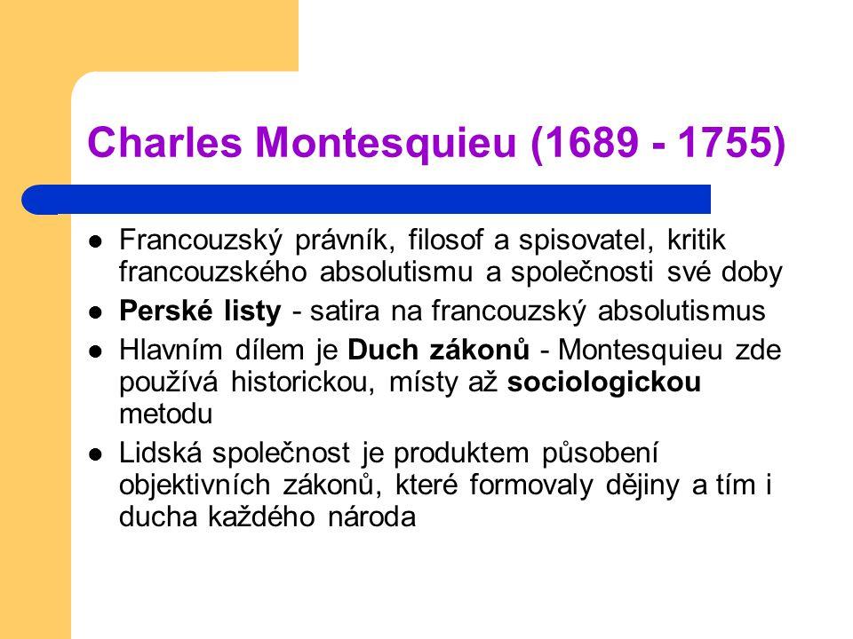 Charles Montesquieu (1689 - 1755)