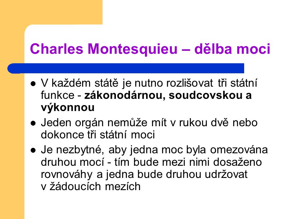 Charles Montesquieu – dělba moci