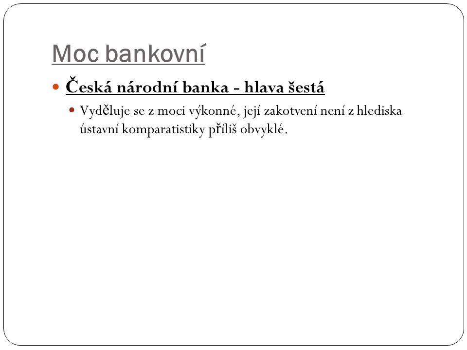Moc bankovní Česká národní banka - hlava šestá