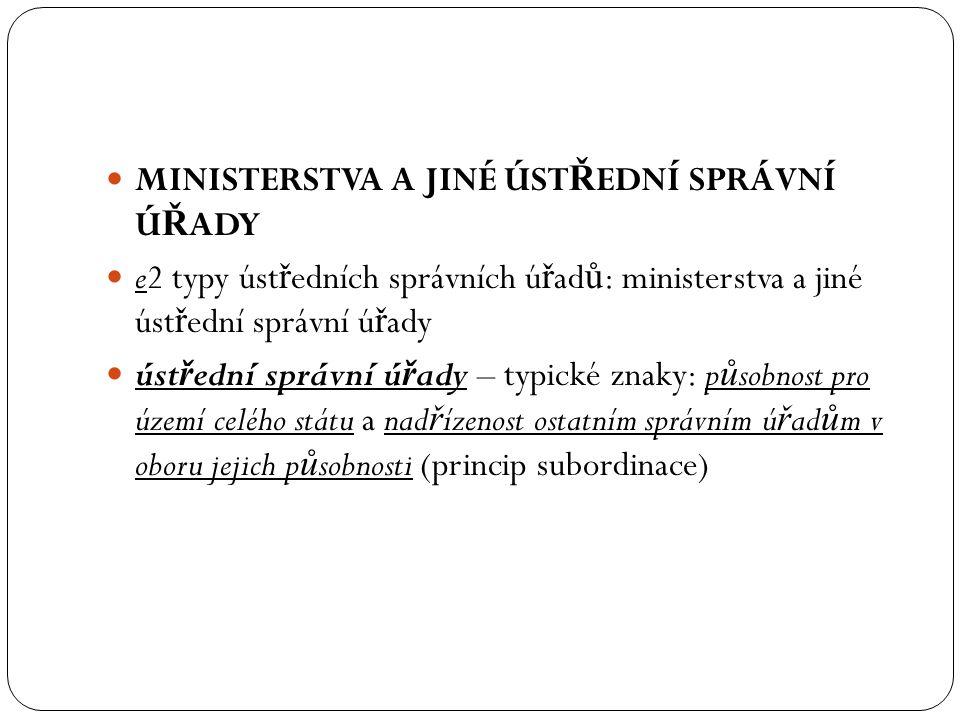 Ministerstva a jiné ústřední správní úřady