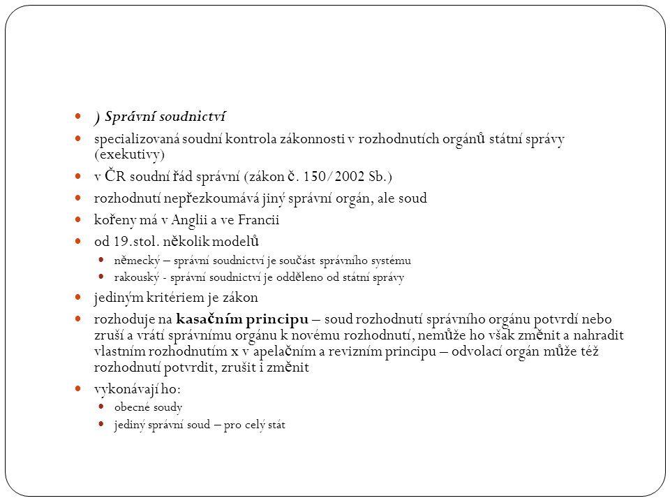 v ČR soudní řád správní (zákon č. 150/2002 Sb.)