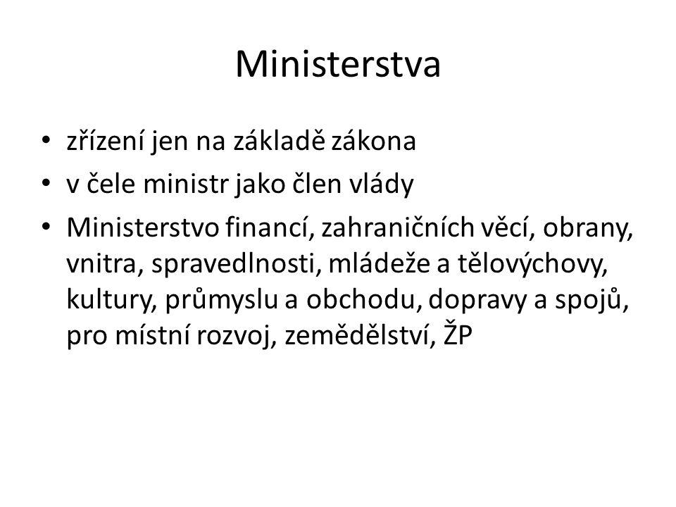 Ministerstva zřízení jen na základě zákona