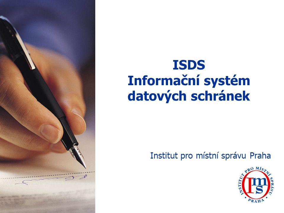 ISDS Informační systém datových schránek