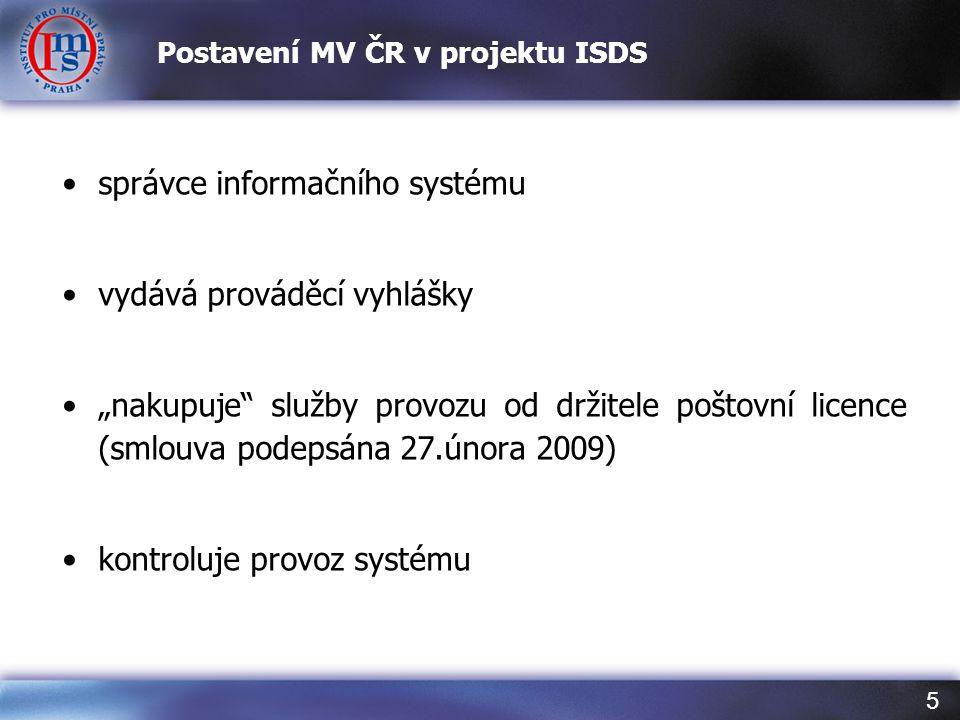Postavení MV ČR v projektu ISDS