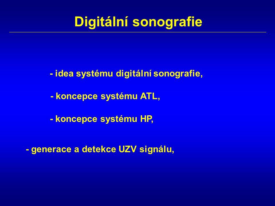 Digitální sonografie - idea systému digitální sonografie,