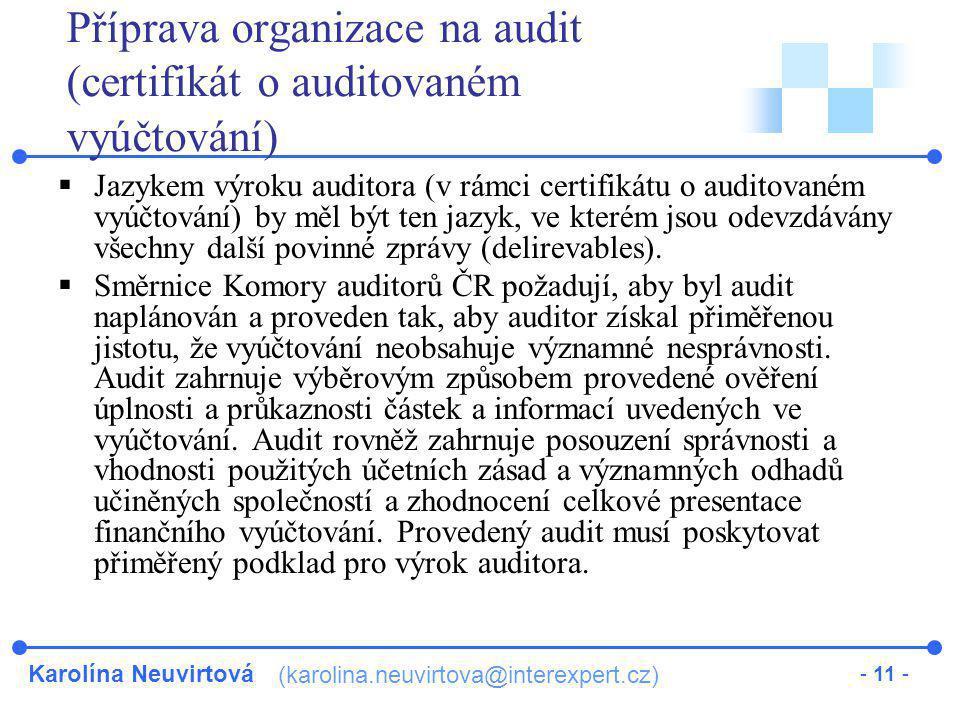 Příprava organizace na audit (certifikát o auditovaném vyúčtování)