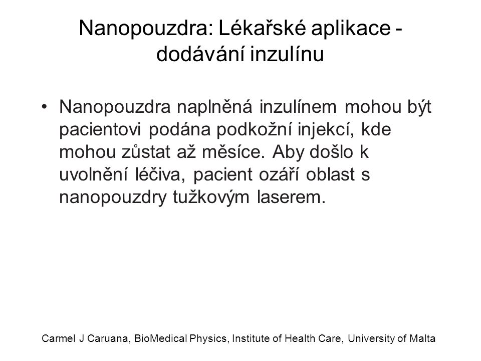 Nanopouzdra: Lékařské aplikace - dodávání inzulínu