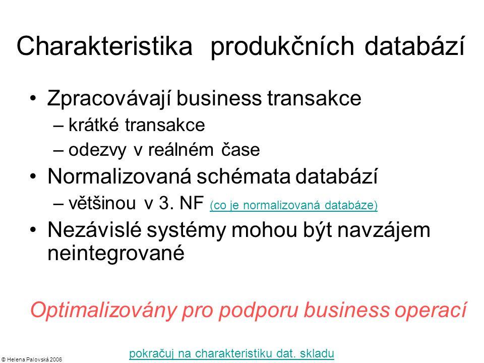 Charakteristika produkčních databází