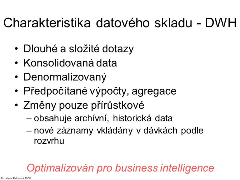 Charakteristika datového skladu - DWH