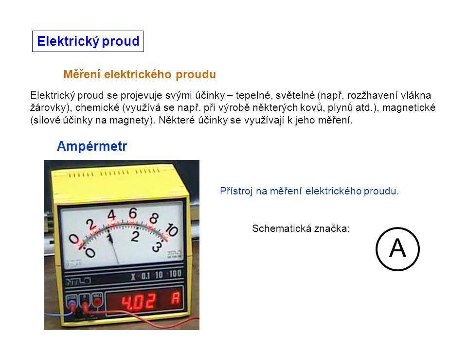A Elektrický proud Ampérmetr Měření elektrického proudu