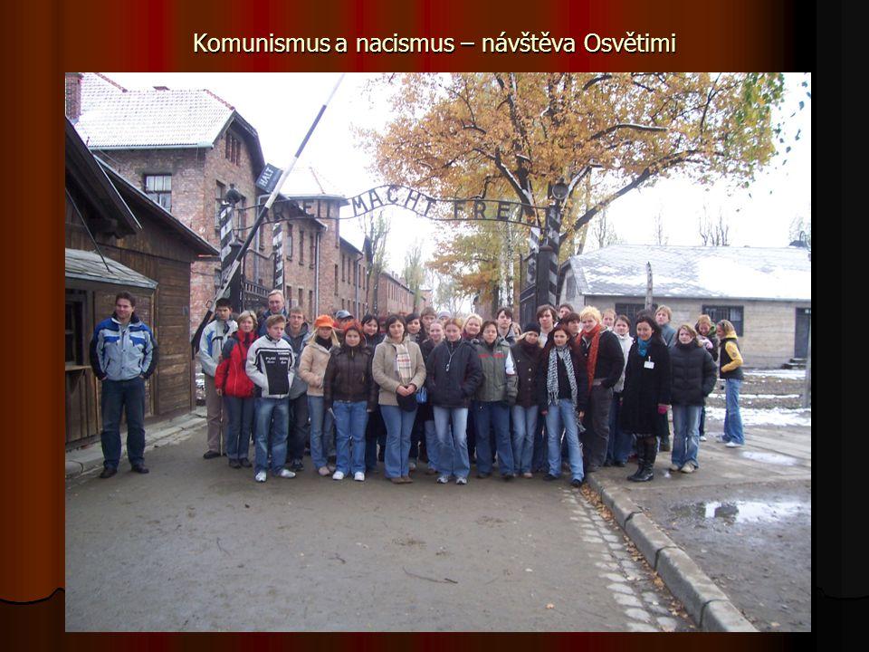 Komunismus a nacismus – návštěva Osvětimi