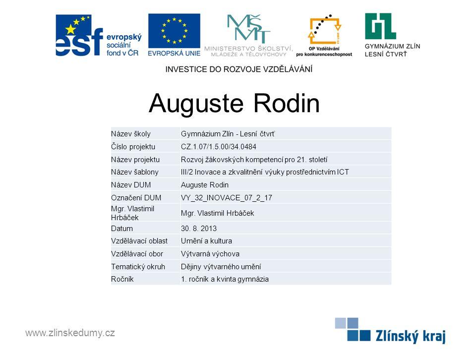 Auguste Rodin www.zlinskedumy.cz Název školy