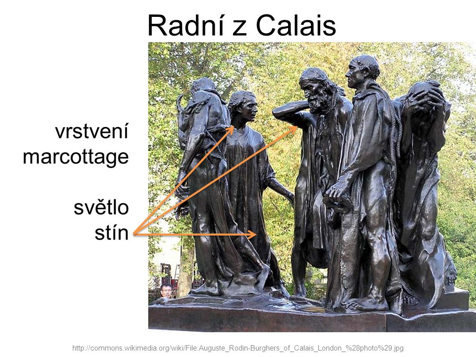Radní z Calais http://commons.wikimedia.org/wiki/File:Auguste_Rodin-Burghers_of_Calais_London_%28photo%29.jpg.