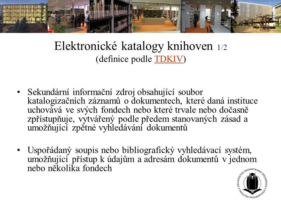 Elektronické katalogy knihoven 1/2 (definice podle TDKIV)
