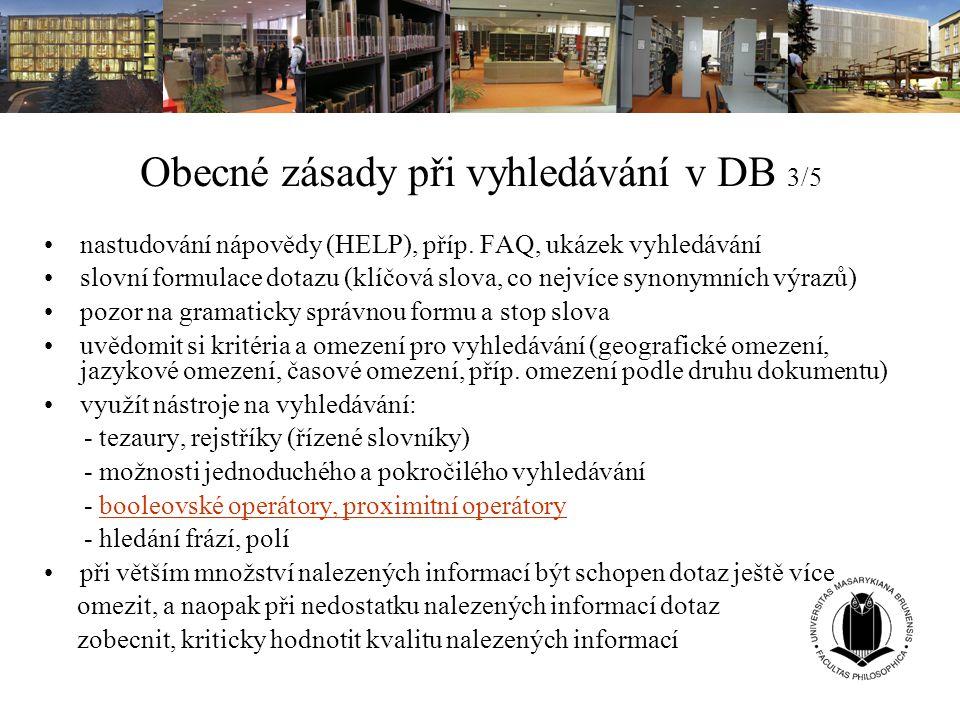 Obecné zásady při vyhledávání v DB 3/5