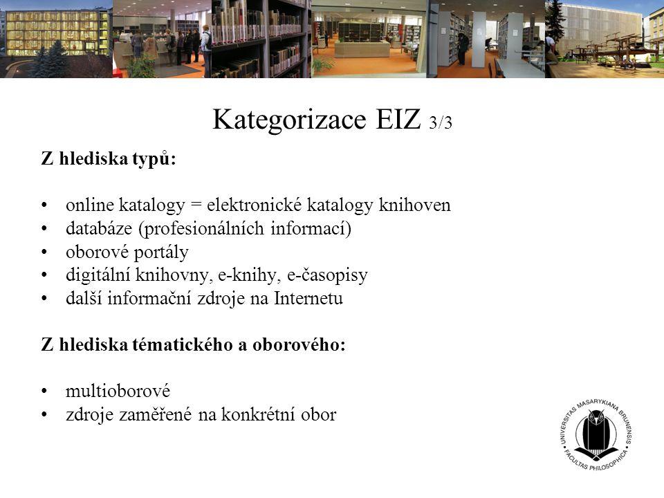 Kategorizace EIZ 3/3 Z hlediska typů: