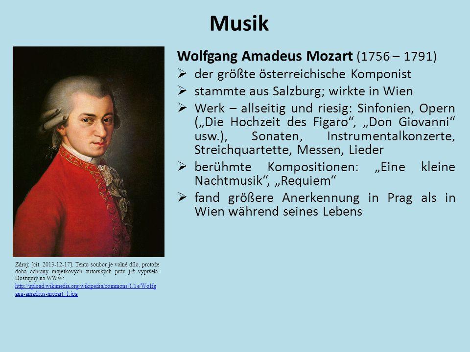 Musik Wolfgang Amadeus Mozart (1756 – 1791)
