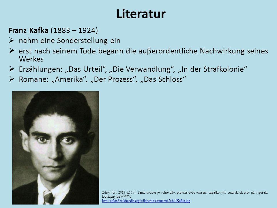 Literatur Franz Kafka (1883 – 1924) nahm eine Sonderstellung ein